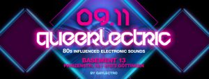 """Queerlectric - 80ies Influenced Electronic Sounds"" -Abschlussparty @ Basement 13"